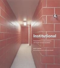 Institutional: Photographs of Jails, Schools, and other Chicago-ExLibrary