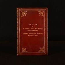 1890 Report the Centennial International Exhibition Melbourne R Burdett Smith