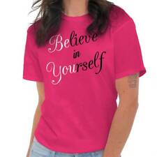 Believe In Yourself Be You Inspirational Gift Unisex T Shirt Tee For Women