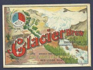Glacier Brew beer label, prepro, Red Lodge, MT, non- IRTP, 1906
