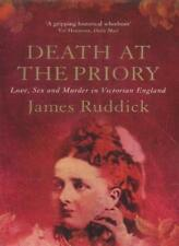 Death at the Priory: Love, s** and Murder in Victorian England  .9781903809440