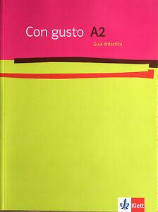 Con gusto A2 Guía didáctica - von Eva Díaz Gutiérrez