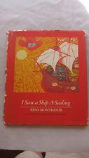 Old Book I Saw a Ship A-Sailing by Beni Montresor 1967 1st Ed. DJ GC