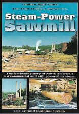 Steam Power Sawmill Logging Golden Rail Video DVD