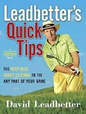 Leadbetter's Quick Tips: The Very Best Short Lessons to Fix Any Part of Your Gam