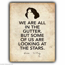 METAL SIGN WALL PLAQUE WE ARE ALL IN THE GUTTER STARS OSCAR WILDE quote print
