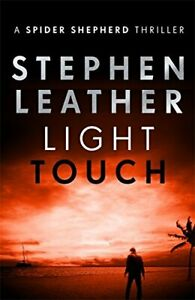 Light Touch (The Spider Shepherd Thrillers) by Leather, Stephen Book The Cheap