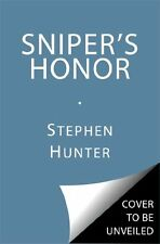 Snipers Honor: A Bob Lee Swagger Novel by Stephen Hunter