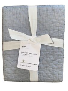 NEW Pottery Barn Chambray Blue Cotton Handcrafted Melange Quilted Sham Euro New