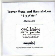 (CH267) Trevor Moss & Hannah Lou, Big Water - 2011 DJ CD