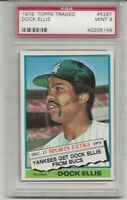 1976 TOPPS TRADED #528T DOCK ELLIS, PSA 9 MINT, SET BREAK,  NEW YORK YANKEES