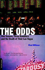 The Odds: One Season, Three Gamblers and the Death of Their Las Vegas by Chad M…
