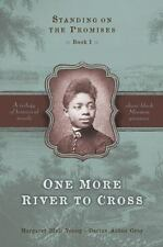 One More River to Cross (Standing on the Promises, Book 1), Gray, Darius Aidan,