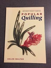 Popular Quilling by Helen Walter Color Paperback Book (English) 2005