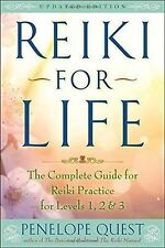 Reiki for Life (Updated Edition) Complete Guide to Reiki Practice Penelope Quest