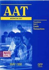 AAT NVQ INTERACTIVE TEXT: FOUNDATION LEVEL NEW UNIT 2, Association of Accounting