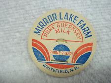 MIRROR LAKE FARM WHITEFIELD, N.H. MILK BOTTLE LID