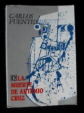 """BOOK LIBRO """"LA MUERTE DE ARTEMIO CRUZ"""" CARLOS FUENTES SPANISH 3rd EDIT.1993"""