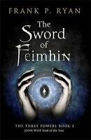 (Good)-The Sword of Feimhin: The Three Powers Book 3 (The Three Powers Quartet)