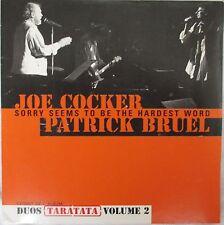 "PATRICK BRUEL & JOE COCKER  CD SINGLE PROMO ""SORRY SEEMS TO BE THE HARDEST WORD"""