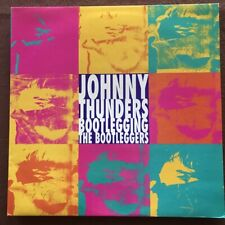 JOHNNY THUNDERS - Bootlegging the Bootleggers - 1990 UK vinyl in NM condition