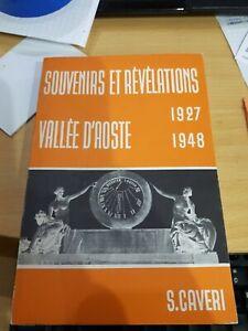 [NC] SOUVENIRS ET REVELATIONS VALLEE D'AOSTE 1927 1948S. CAVERIIMPRIMERIE PLAN