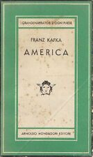 KAFKA Franz, America. Mondadori 1947