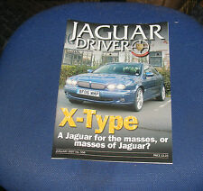 JAGUAR  DRIVER ISSUE 558 JANUARY 2007 - X-TYPE - A JAGUAR FOR THE MASSES