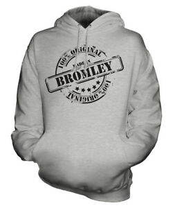 MADE IN BROMLEY UNISEX HOODIE MENS WOMENS LADIES GIFT CHRISTMAS BIRTHDAY 50TH