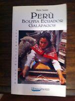 PERÙ, GALAPAGOS, BOLIVIA, ECUADOR - TARALLO