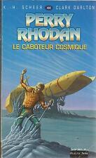 K. -H. SCHEER & CLARK DARLTON PERRY RHODAN LE CABOTEUR COSMIKE