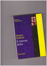 """Mickey Spillane """"Il fattore delta"""" Garzanti R70 1° EDIZIONE"""