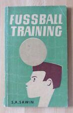 S.A. Sawin Das Training des Fußball-Spielers Übungen Wettkampf Tempo Strategie