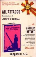 ALL'ATTACCO volume 2 Tempo di guerra di Arthur Bryant - Longanesi 1966 libro