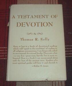 "Rare 1941 1st Ed ""A TESTAMENT OF DEVOTION"" Thomas R Kelly Quaker Teacher HC/DJ"