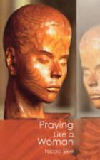 Praying Like A Woman, Acceptable, Slee, Nicola, Book