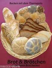 """Brot und Brötchen """"Jeder kann Brot backen"""" Backen mit dem Thermomix TM31 / TM5"""