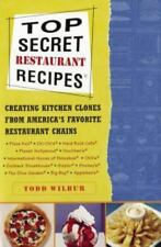 Top Secret Restaurant Recipes: Creating Kitchen Clones from America's Favorite R
