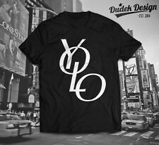 YOLO T-SHIRT HIPSTER CARA TUMBLR DOPE SWAG TOP UNISEX VOGUE FELINE YONCE Ymcmb