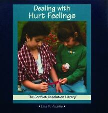 Dealing with Hurt Feelings (Conflict Resolution Library)