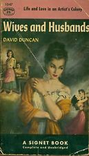 WIVES AND HUSBANDS  by David Duncan -- 1st Paperback Printing