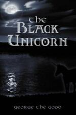 The Black Unicorn: By George Byers