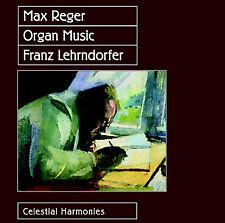 MAX REGER: ORGAN MUSIC—FRANZ LEHRNDORFER