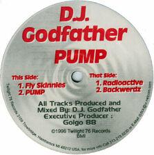 D.J. Godfather – Pump - Twilight 76 Records – TL-003