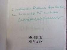 ENVOI AUTOGRAPHE / MOURIR DEMAIN Jean Jacques CHAUMONT