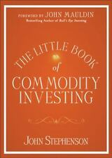 The Little Book of Commodity Investing (Little Book, Big Profits)-ExLibrary