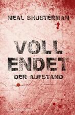 Vollendet / Vollendet – Der Aufstand von Neal Shusterman (2013, Gebundene...