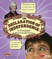 The Declaration of Independence in Translation: What It Really Means Kids' Tran