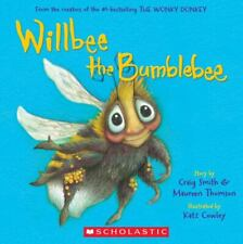 Willbee the Bumblebee by Maureen Thomson and Craig Smith (2019, Trade Paperback)