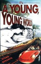 It's a Young, Young World by Glenn Meganck (2013, Paperback)